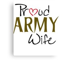 Army, Military, wife Canvas Print