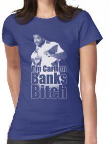 I'm Carlton Banks B*tch Womens Fitted T-Shirt