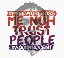 NUH TRUST PEOPLE #FREEWORLBOSS (ORANGE-PURP) by hznbrg