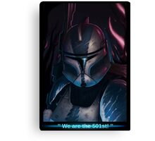 We are the 501 st !  Canvas Print