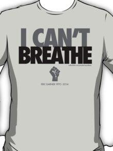 FOR ERIC GARNER TOO. T-Shirt