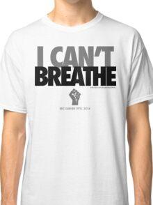 FOR ERIC GARNER TOO. Classic T-Shirt