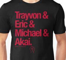 Eric & Trayvon & Akai & Michael Unisex T-Shirt