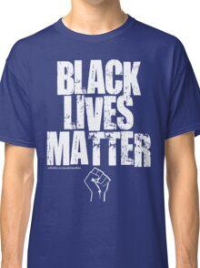 BLACK LIVES MATTER TOO Classic T-Shirt