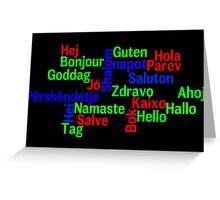 Hello in many languages Greeting Card