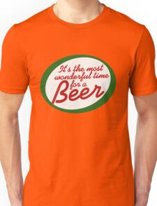 Most Wonderful Time for a Beer Unisex T-Shirt