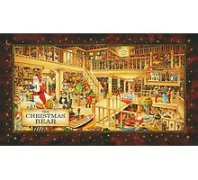 The Christmas Bear - Santa's Storeroom Photographic Print