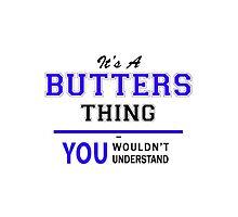 It's a BUTTERS thing, you wouldn't understand !! by yourname