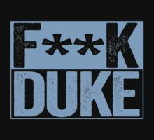 F--K DUKE - University of North Carolina Fan Shirt - Haters Gonna Hate - Censored Blue Box Version by BeefShirts