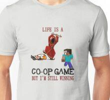 Life is a co-op game (but I'm still winning) Unisex T-Shirt