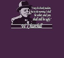 Churchill - Ugly Unisex T-Shirt