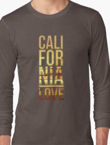 California love  Long Sleeve T-Shirt