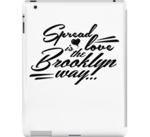 Spread love is the Brooklyn way... iPad Case/Skin
