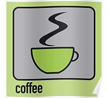 coffee green Poster