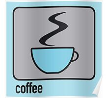 coffee blue Poster