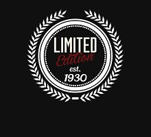 Limited Edition est.1930 Unisex T-Shirt