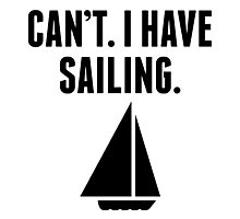 Can't I Have Sailing Photographic Print