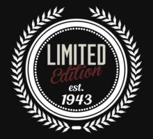 Limited Edition est.1943 by seazerka