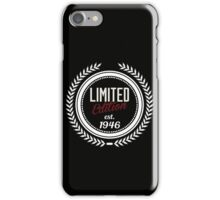Limited Edition est.1946 iPhone Case/Skin