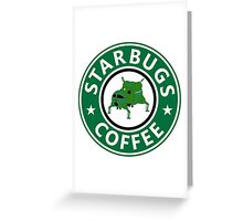 Starbugs (Starbucks) Coffee Greeting Card