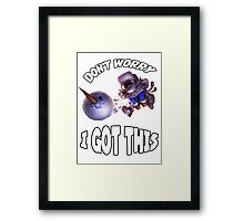 Ziggs got this! Framed Print