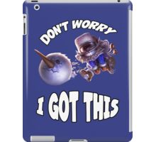 Ziggs got this! iPad Case/Skin