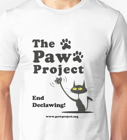 See My Claws! - The Paw Project Unisex T-Shirt