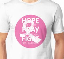 HOPE. PRAY. FIGHT. Breast Cancer Awareness Unisex T-Shirt