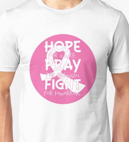 HOPE. PRAY. FIGHT. Breast Cancer Awareness Unisex T-Shirt