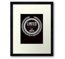 Limited Edition est.1975 Framed Print