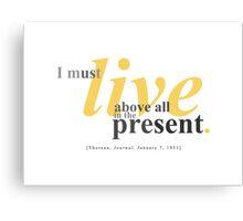 Present... Canvas Print