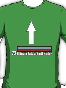 Ultimate Badass Vault Hunter! T-Shirt
