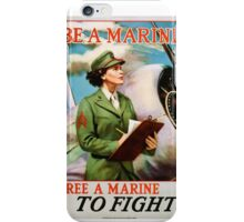 Be A Marine - Free A Marine To Fight iPhone Case/Skin
