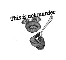 This is not murder kiwi Photographic Print