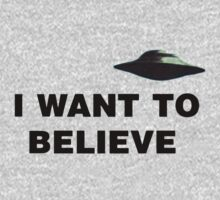 I want to believe by 2monthsoff