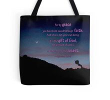 For by grace you have been saved, Ephesians 2: 8-9 Tote Bag
