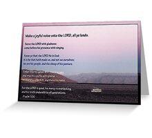 Psalm 100: Make A Joyful Noise Greeting Card