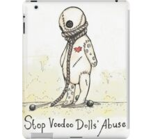 Stop Voodoo Dolls' Abuse iPad Case/Skin