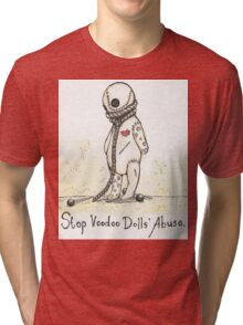 Stop Voodoo Dolls' Abuse Tri-blend T-Shirt