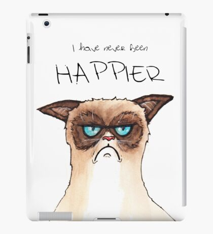 """I have never been Happier"" iPad Case/Skin"