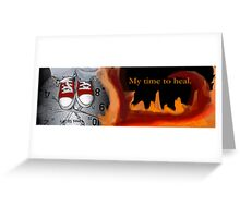 My Time To Heal Greeting Card