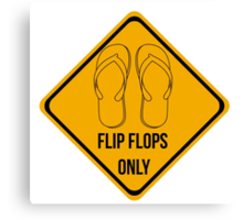 Flip flops only.  Canvas Print