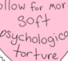 Psychological Torture Sticker