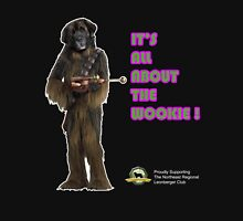 NRLC It's all about the Wookie design Unisex T-Shirt