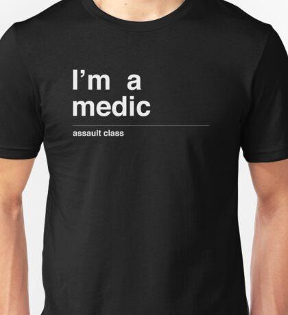 I'm a medic Unisex T-Shirt