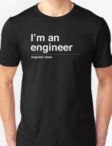 I'm a engineer T-Shirt