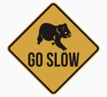 Go slow, koala sign, for easy people.  Kids Clothes