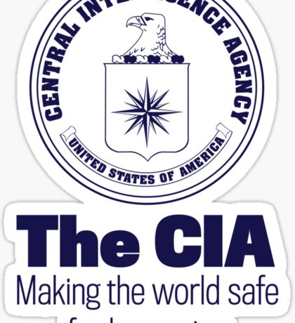 The CIA Making the World Safe For Hypocricy Sticker