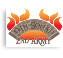 Bridge burners 9th Squad 2nd ARMY Canvas Print