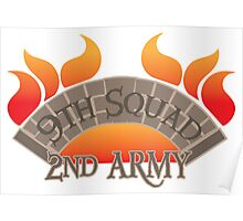 Bridge burners 9th Squad 2nd ARMY Poster